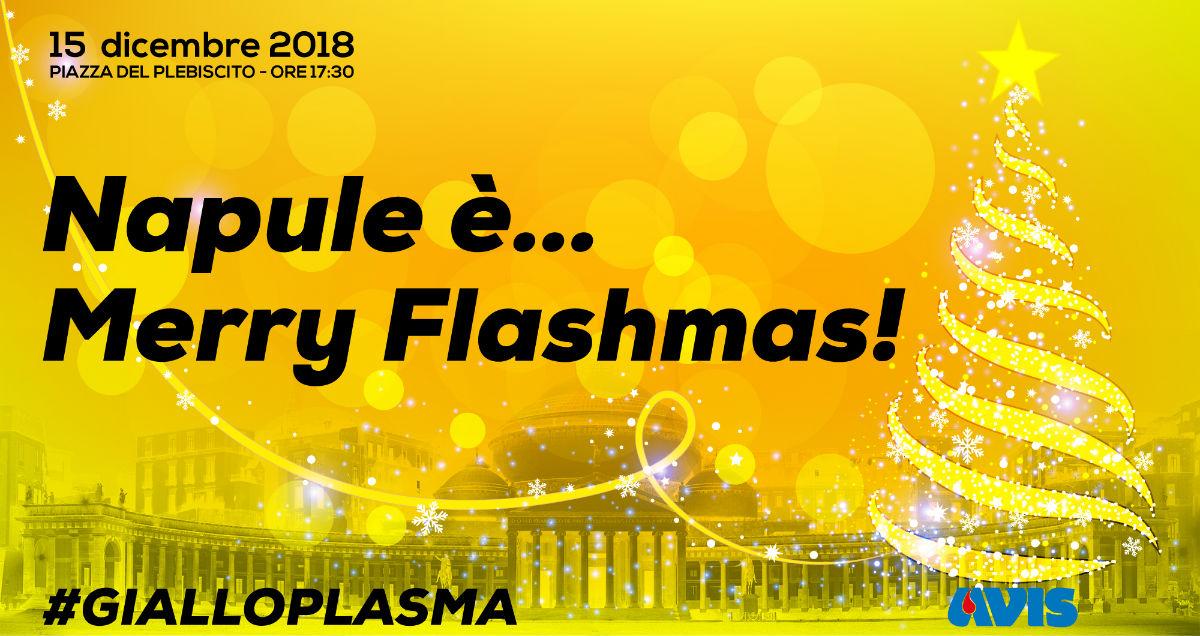 """La locandina dell'evento """"Napule è ...Merry Flashmas - 15 dicembre 2018 - Piazza del Plebiscito, Napoli"""